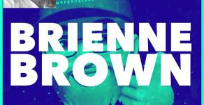 Episode 5 - Brienne Brown