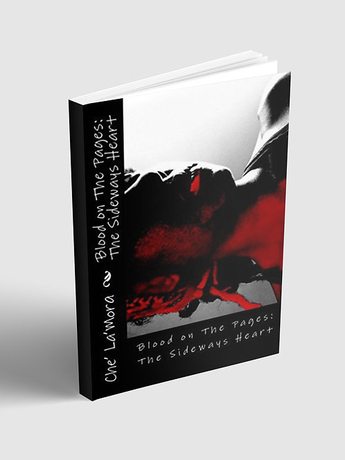 Blood on the Pages:TheSideways Heart