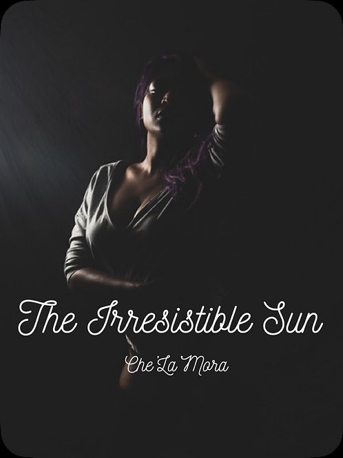 The Irresistible Sun
