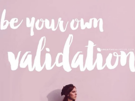 Why Do We Constantly Seek Validation?