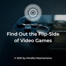 The Flip-side of videogames.png