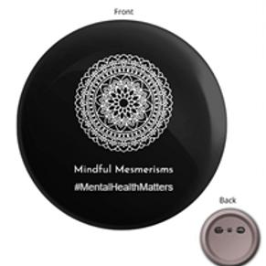 Mindful Mesmerisms Badge (Mental Health Matters)