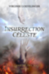 INSURRECTION CELESTE