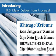 Introducing U.S. Major Dailies from Proquest.jpg