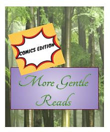 Image signifying More Gentle Reads Comics for Teens
