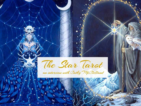 Creating the Star Tarot – An Interview with Cathy McClelland