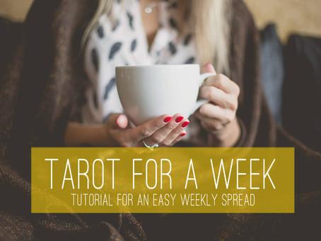 Tarot Spread for the Week Tutorial – An Easy Spread for 7 Days