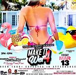 Make It Wet 4