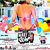 Make It Wet 4