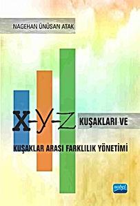 X, Y, Z Kuşakları ve Kuşaklar Arası Farklılık Yönetimi