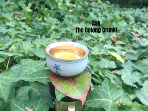 Ask The Oolong Drunk - Affiliated with White2Tea?