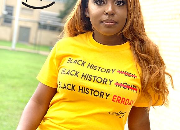 Black History Errday Tee