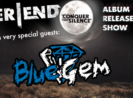 Silver End are dropping their 3rd album! + Exclusive BlueGem Reunion! Feb 8th!