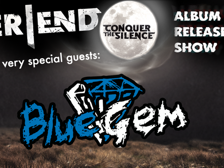 Silver End are dropping their 3rd album! + Exclusive BlueGem Reunion! Feb 8th!