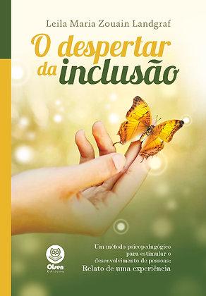 O despertar da inclusão