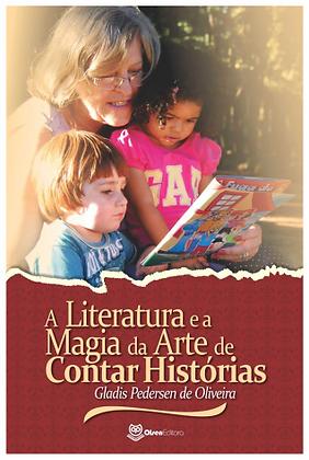 A literatura e a magia da arte de contar histórias