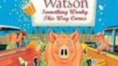 Mercy Watson: Something Wonky this Way Comes #6