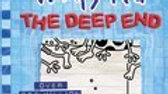 The Deep End (Dairy of a Wimpy Kid #15)