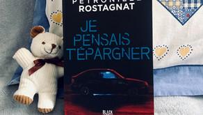 Je pensais t'épargner - Pétronille Rostagnat
