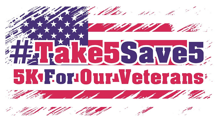#Take5Save5 - Virtual 5K Run for the Veterans