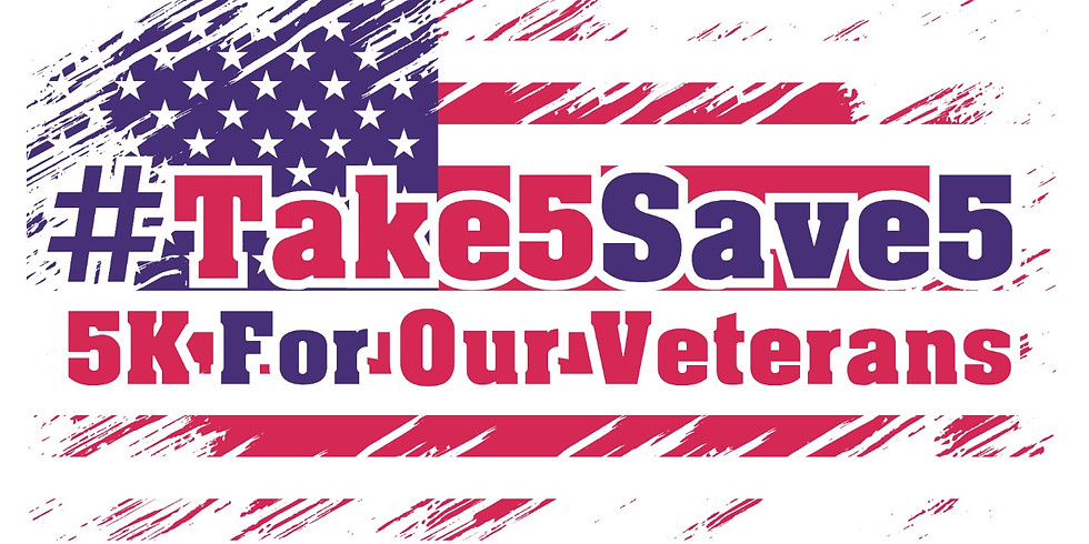 #Take5Save5 - Virtual 5K Run for the Veterans
