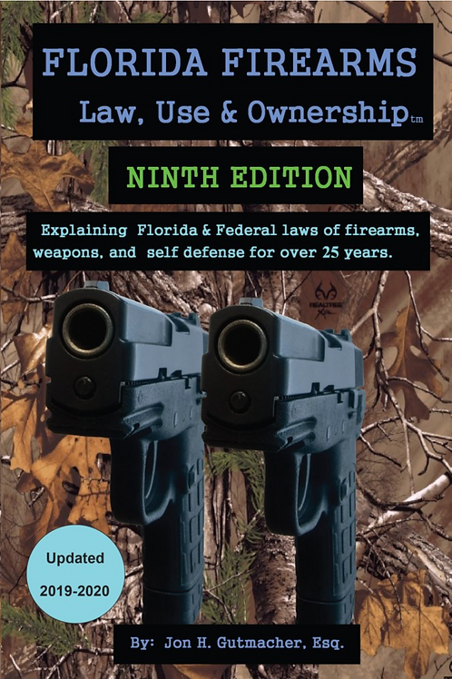 Florida Firearms - Law, Use & Ownership