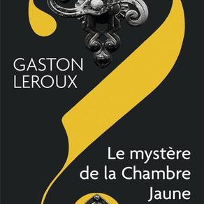 Lecture : Le mystère de la chambre jaune de Gaston Leroux