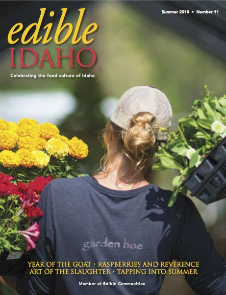 Edible Idaho's Summer Issue Out Now