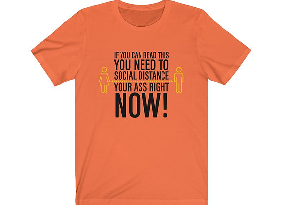 """If You Can Read This..."" Shirt"