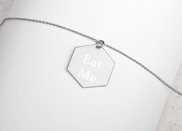 "Engraved ""Eat Me"" Silver Hexagon Necklace"
