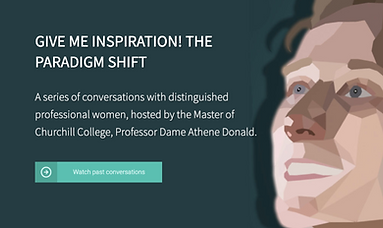 """""""Give Me Inspiration! The Paradigm Shift"""" : Olaris CEO, Dr.  Elizabeth O'Day, talks with Master of Churchill College"""