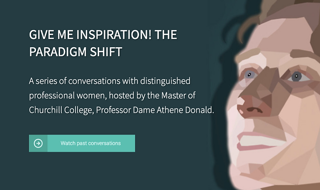 """Give Me Inspiration! The Paradigm Shift"" : Olaris CEO, Dr.  Elizabeth O'Day, talks with Master of Churchill College"