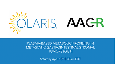 Olaris Announces Presentation on Metabolic Biomarkers of Response in Advanced GIST at American Association for Cancer Research (AACR) 2021 Annual Meeting