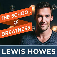 Lewis Howes School of Greatness.jpeg