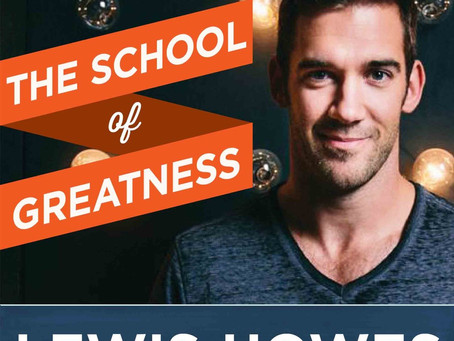 "The School of Greatness with Lewis Howes - 10 ""Happy Habits"" Successful People Do Differently"
