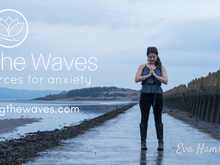 Stilling the Waves! Yoga for Anxiety