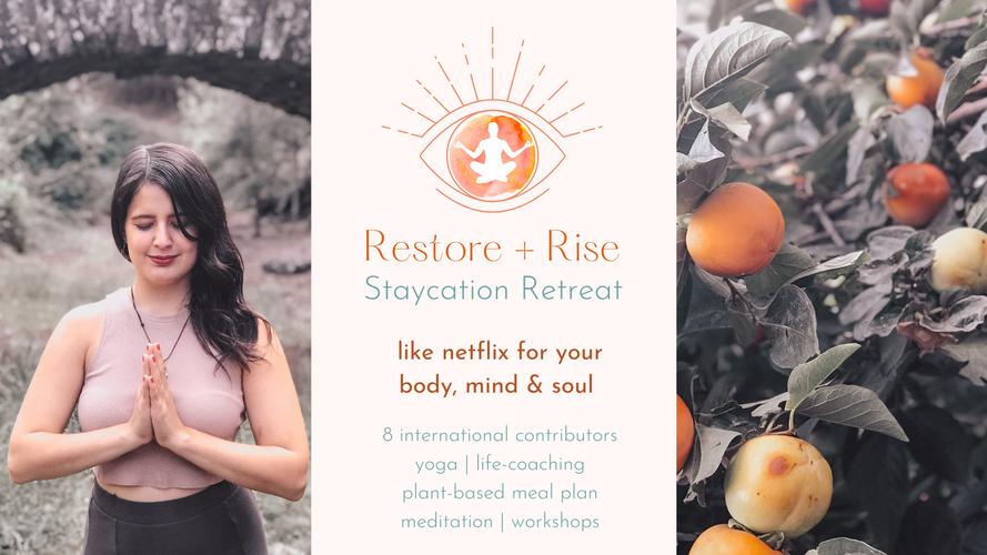 Restore + Rise Staycation Retreat