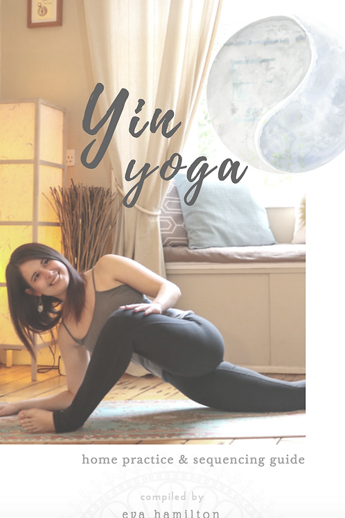 Yin Yoga Home Practice Guide