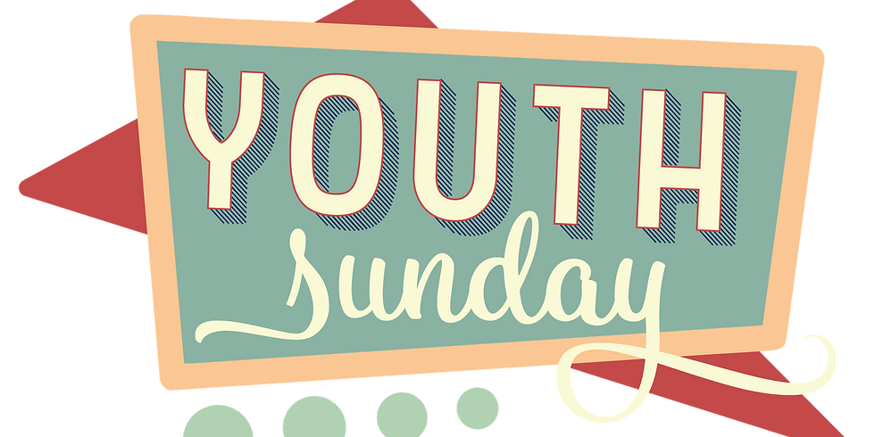 Youth Sunday: Be strong and courageous