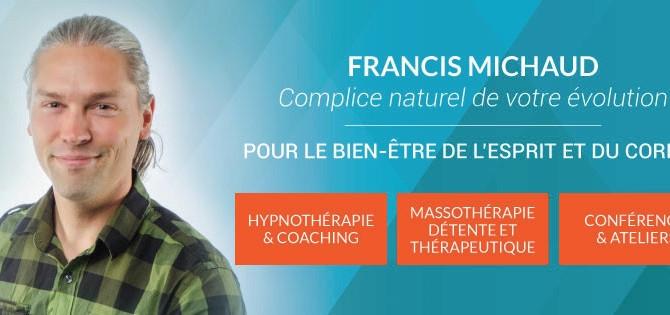 Francis Michaud Coaching vous offre...