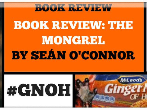 THE MONGREL   REVIEWED BY GINGER NUTS OF HORROR
