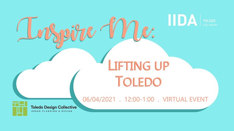 Inspire Me: Lifting up Toledo