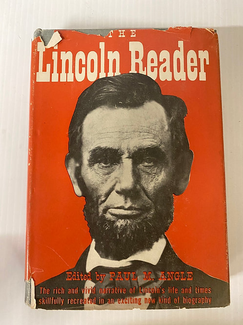 The Lincoln Reader edited by Paul Angle