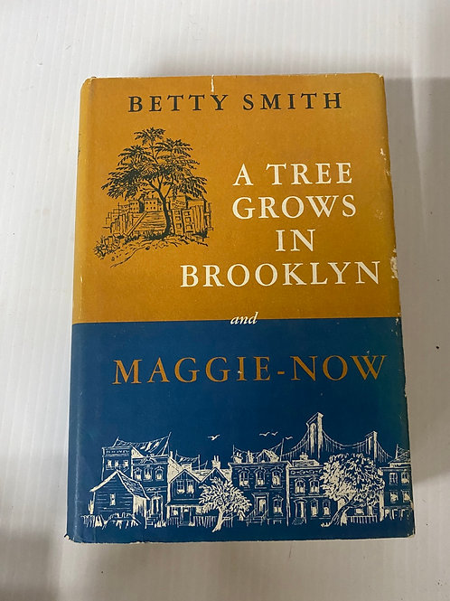A Tree Grows in Brooklyn and Maggie-Now - Betty Smith