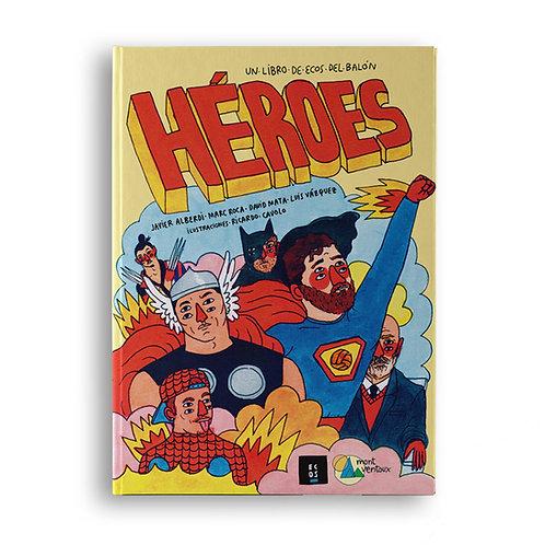 Héroes # Un libro de Ecos del balón