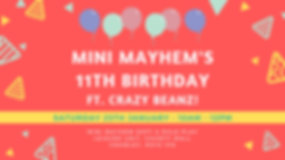 mini mayhem's 11th birthday ft. crazy be