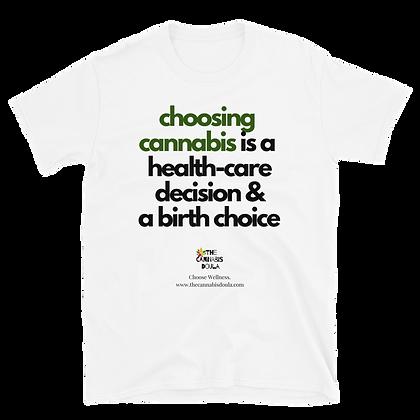 Choosing Cannabis Tee
