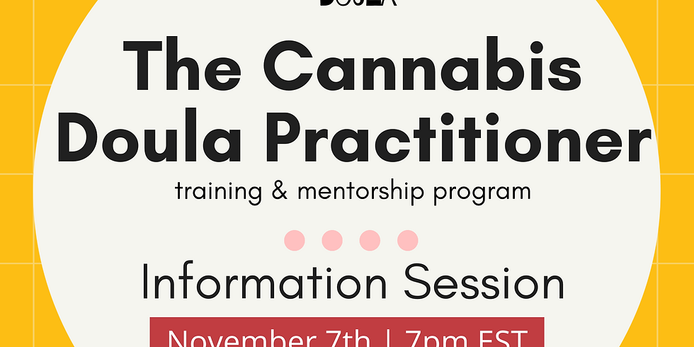 Information Session   Cannabis Doula Practitioner Training