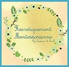 Freinetiquement Montessorienne