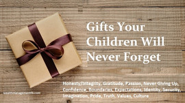 Gifts Your Children Will Never Forget
